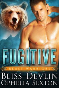 Fugitive by Bliss Devlin and Ophelia Sexton